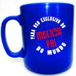 Canecas de café personalizadas: Para uso exclusivo do melhor pai do mundo