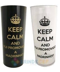 Kit de Copos long drink Keep Calm Fui Promovida a Madrinha e Padrinho